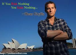 Bear Grylls Famous Quotes Famous Quotes by Bear Grylls ◅ More ▻ httpwwwyesiknowthat 1
