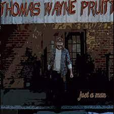 Just a Man - Thomas Wayne Pruitt: Amazon.de: Musik