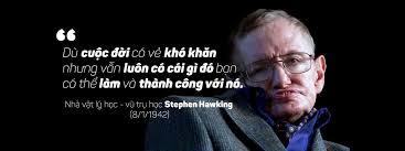 Chúc mừng sinh nhật lần thứ 75 giáo sư Stephen Hawking 8/1/1942 ...