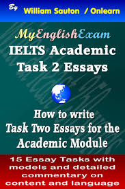 ielts writing task essays band essay topics ielts writing task 2 99 essays band 8 academic and general