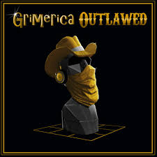 Grimerica Outlawed