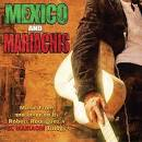 Mexico and Mariachis