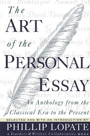 The Art Of The Personal Essay Amazon Com The Art Of The Personal Essay An Anthology From