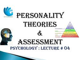 personality theories personality theories and assessment psychology lecture 04 youtube