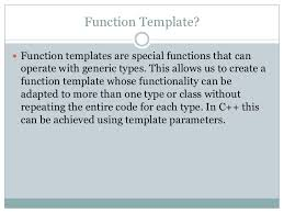 What Is Tamplate Templates In C