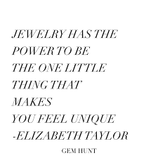 Jewelry Quotes Classy Quotes About Fashion Elizabeth Taylor Jewelry Quote Flashmode