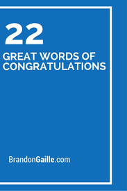 Words For Congratulations 22 Great Words Of Congratulations Verses For Cards