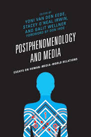postphenomenology and media essays on human media world relations  essays on human media world relations