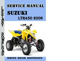 suzuki ltr450 2006 service repair manual pdf ma pay for suzuki ltr450 2006 service repair manual pdf