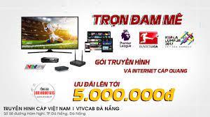 VTVCab Đà Nẵng - Văn phòng Truyền hình cáp Việt Nam tại Đà Nẵng - VTVCab  HCM - Đăng ký lắp truyền hình cáp , Truyền hình số HD miễn phí