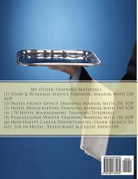 professional waiter waitress training manual sop professional waiter waitress training manual 101 sop practical food beverage service guide for hotelier hospitality students hotelier tanji