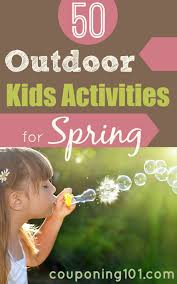 outdoor activities for kids. Take Advantage Of The Beautiful Spring Weather With These 50 FUN Outdoor Activities For Kids! Kids