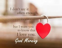 awesome good morning es love sayings good morning let me love you i love you