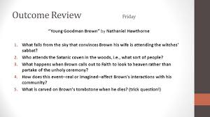 young goodman brown symbolism essay english neutral territory  hook housekeeping homework monday which one of the following is outcome review friday young goodman brown