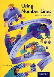 Using Number Lines with 5-8 Year Olds By Fran Mosley | Used ...