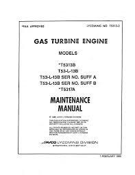 Lycoming T5313B,T53-L-13B,T5317A 1985 Maintenance Manual