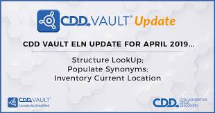 cdd vault update april 2019 structure lookup populate synonyms inventory cur location