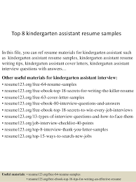 Top 8 kindergarten assistant resume samples In this file, you can ref resume  materials for ...
