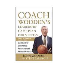 Coach Wooden's Leadership Game Plan For Success Coach Wooden's Leadership Game Plan for Success 100 Lessons for 7