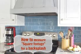 how to calculate square footage backsplash