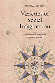 varieties of social imagination celarent abbott