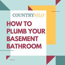 how to plumb a basement bathroom in 7