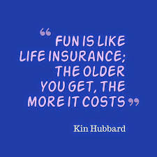 fun is like best life insurance quotes