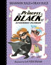 the princess in black book 5 candlewick press 2018 isbn 9780763688264 age 5 8 highly remended my favourite princess is back and this time she is