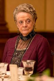 Dowager Countess Quotes Classy Downton Quotes From Violet Crawley That Will Have You In Stitches