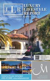 Molly Hoover Design Group Luxury Lifestyle Report Southwest Florida By Luxury