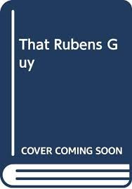 That Rubens Guy: McGill, John: 9780552137607: Amazon.com: Books