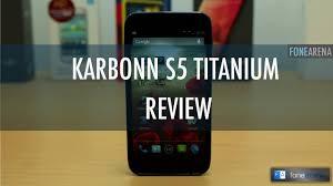 Karbonn Titanium S5 Review - YouTube