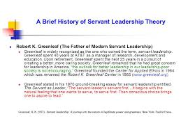 improving schools through building meaningful relationships  a brief history of servant leadership theory