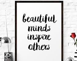 Beautiful Minds Inspire Others Quotes Best of Beautiful Minds Inspire Others 24 X 24 Floral Canvas