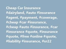 Dairyland Auto Insurance Quote Best Cheap Car Insurance Dairyland Auto Insurance Agent Payment