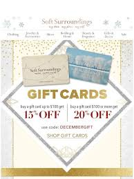 Soft Surroundings: Last minute gift-giver? Up to 20% off gift cards + ...
