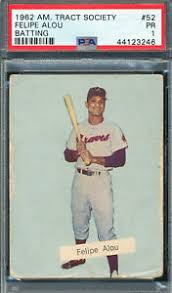 YOUVE NEVER SEEN 1962 AMERICAN TRACT SOCIETY FELIPE ALOU GRADED PSA 1 PR  LOW POP | eBay