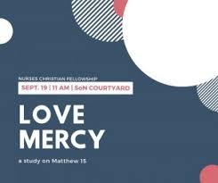 Love Mercy Part 1 Nursing Christian Fellowship