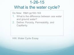 what is the water cycle do now r h pp  what is the  1 26 15 what is the water cycle