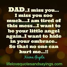 Quotes About Missing Your Dad. QuotesGram via Relatably.com