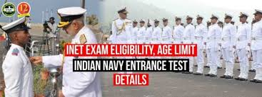 Inet Exam Eligibility Age Limit Indian Navy Entrance Test