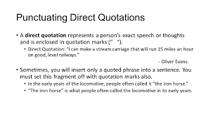 Direct Quotes Quotations Punctuating Direct Quotations A Direct Quotation