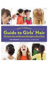 Hairstyles For Kids Girls 48 Stunning Cozy's Complete Guide To Girls' Hair SoCozy