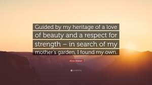 alice walker e guided by my heritage of a love of beauty and a