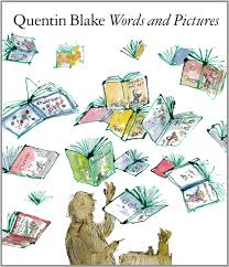 words and pictures words and pictures quentin blake