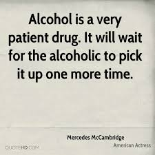 Alcoholic Quotes Classy Mercedes McCambridge Quotes QuoteHD
