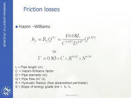 Hazen Williams Formula Pipe Flow Chart Water Amd Wastewater Treatemt Hydraulics Ppt Video Online