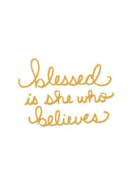 Gold Quotes Adorable Blessed Is She Who Believes Quote Inspiration Lettering Gold Print