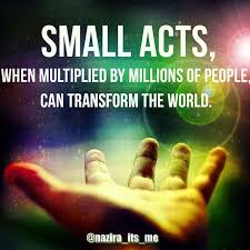 Wise Quotes About Change Extraordinary Small Acts Can Change The World Pictures Photos And Images For