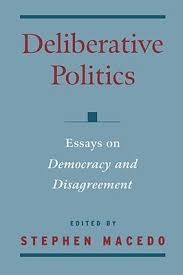 deliberative politics essays on democracy and disagreement by  508320